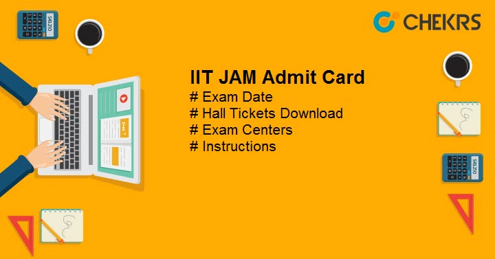 IIT JAM Admit Card Hall Ticket Download
