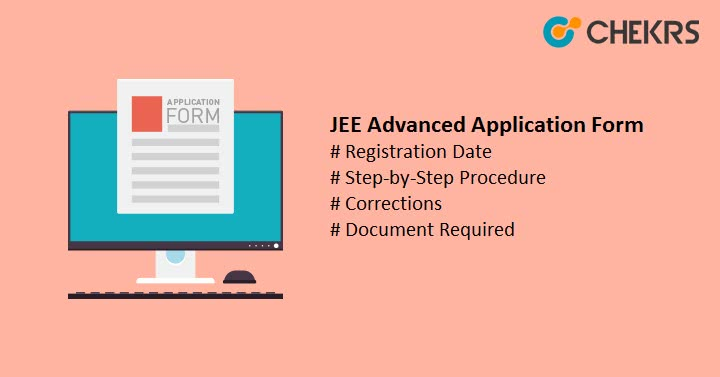 JEE Advanced Application Form Registration Date Corrections