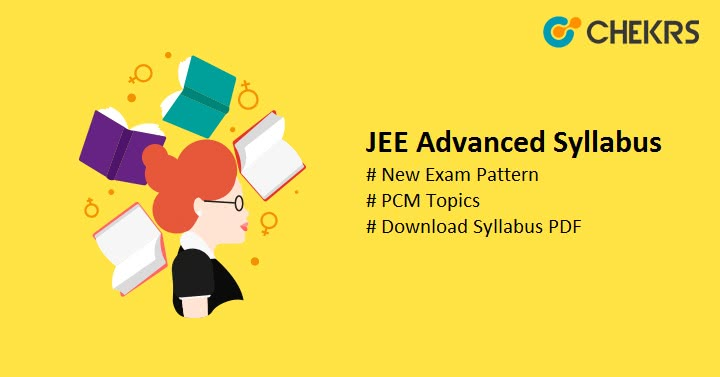 JEE Advanced Syllabus 2021 Pdf New Exam Pattern