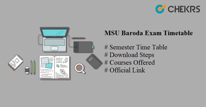 msu baroda exam time table